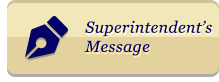 Superintendents Message